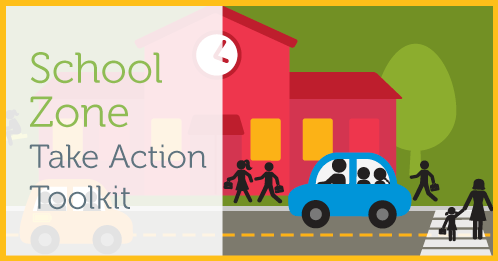 Take Action: School Zones