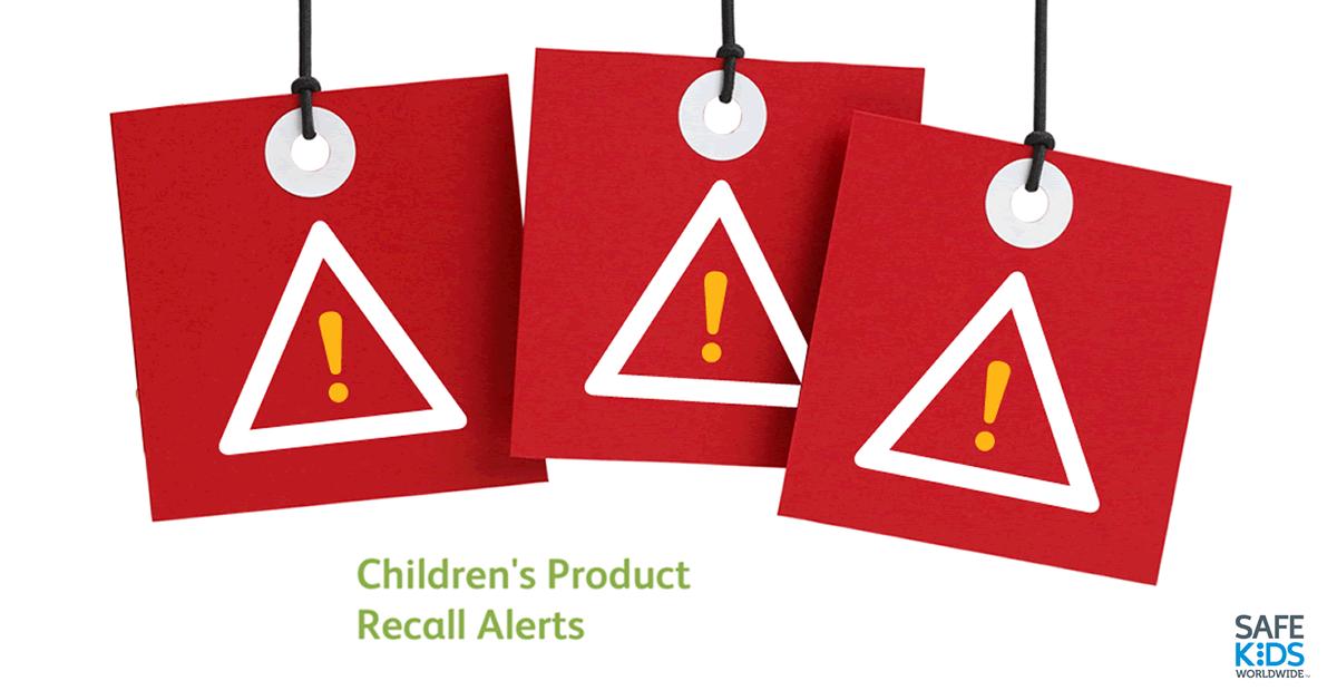 5bf216877 Children's Product Recalls - August 2017 | Safe Kids Worldwide