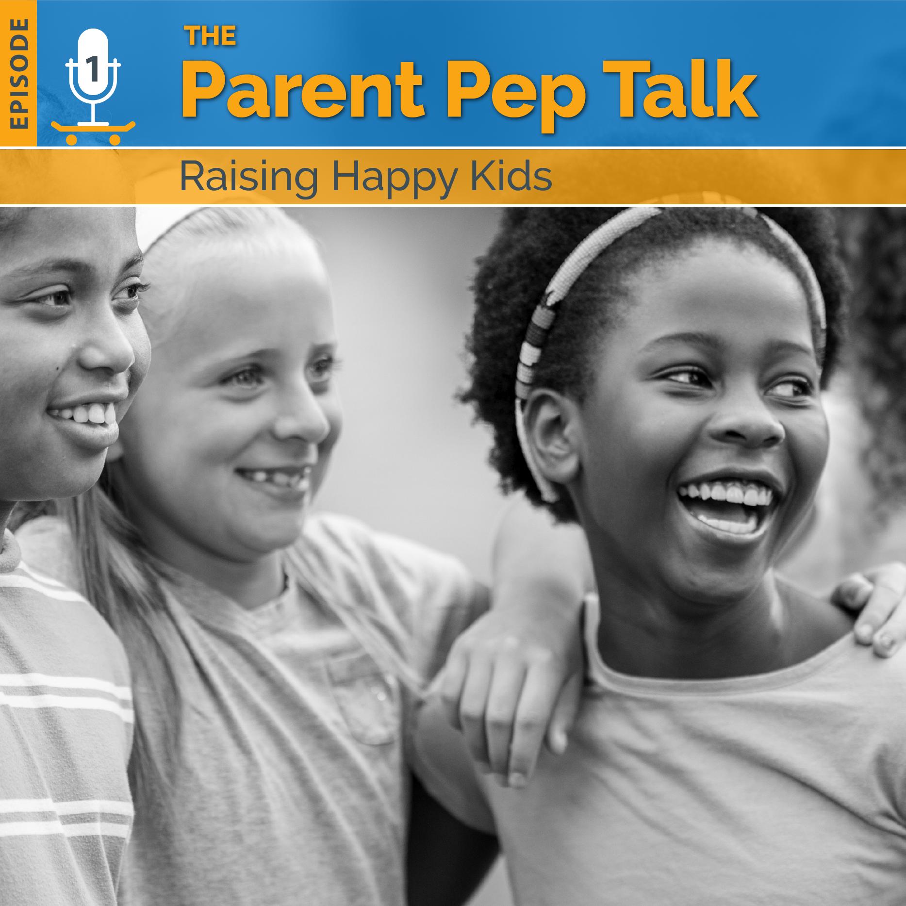 Parent Pep Talk episode 1
