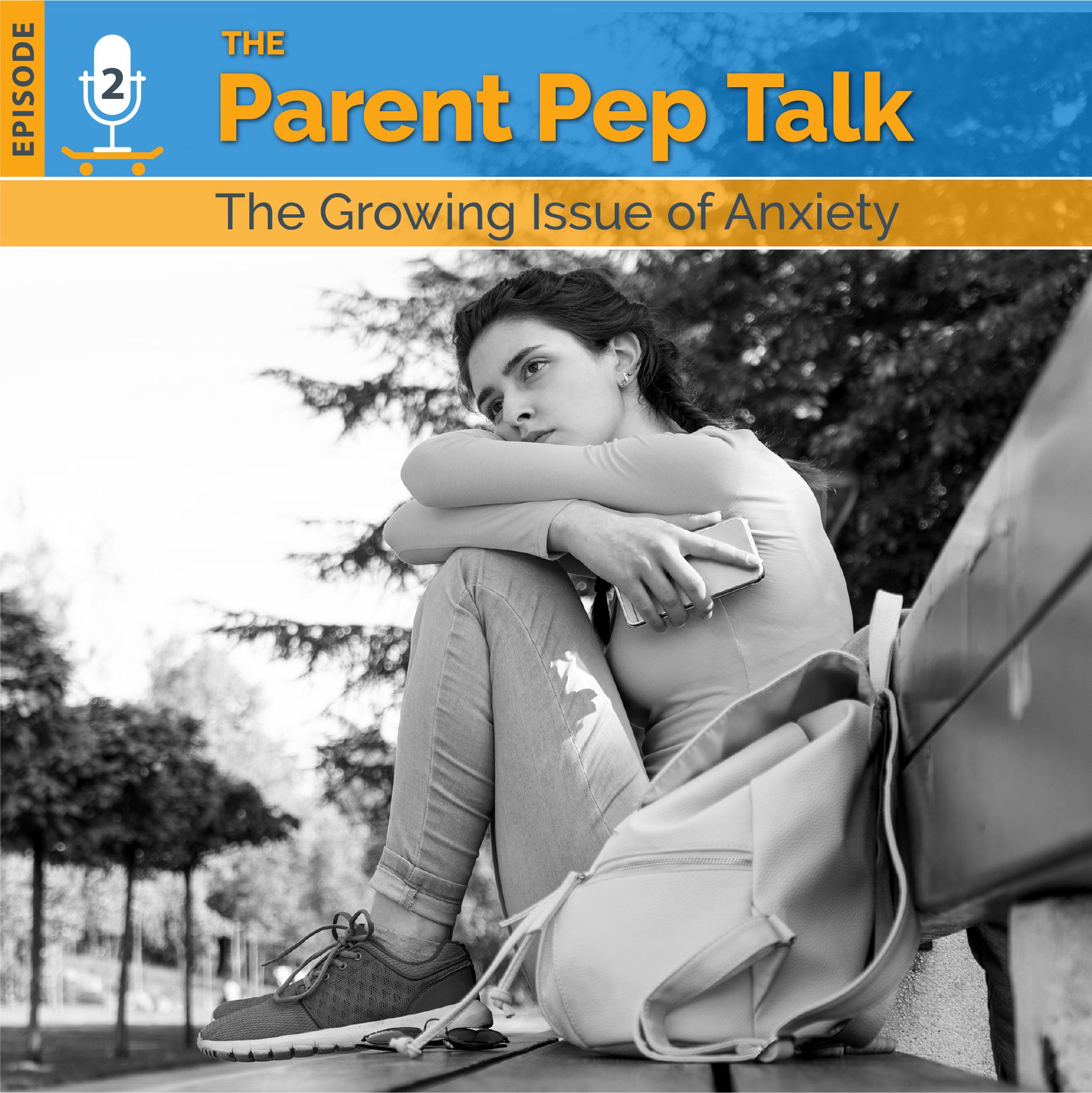 Parent Pep Talk episode 2