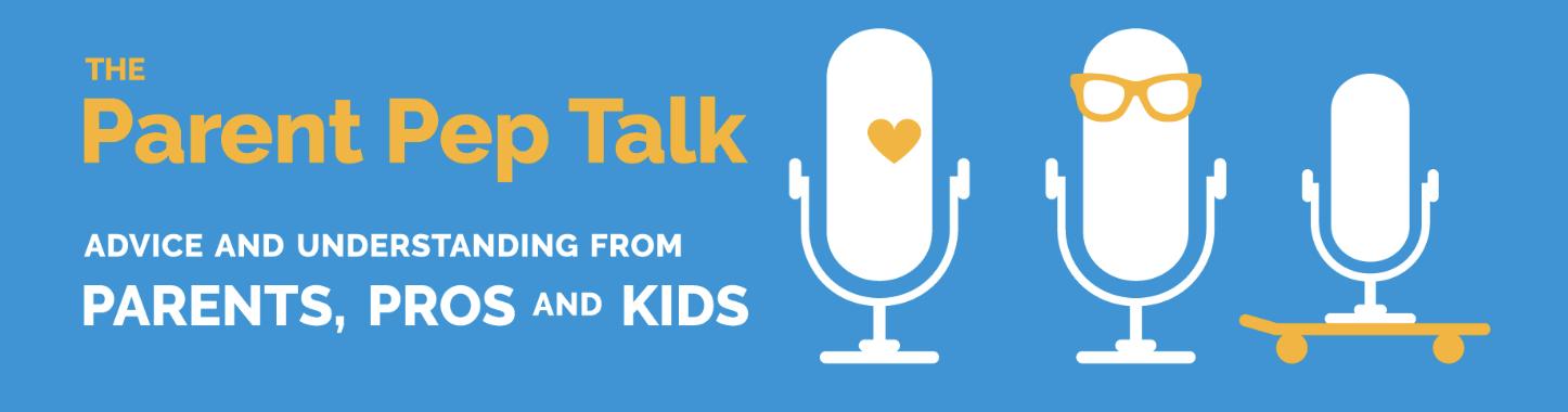 The Parent Prep Talk
