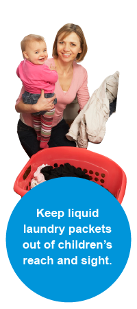 Keep liquid laundry packets out of children's reach and sight.