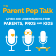 The Parent Pep Talk