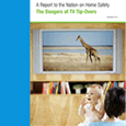 A Report to the Nation on Home Safety The Dangers of TV Tip-Overs (December 2012)