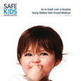 An In-Depth Look at Keeping Young Children Safe Around Medicine (March 2013)