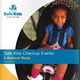 Safe Kids Checkup Events: A National Study (February 2007)