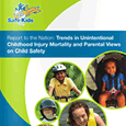 Report to the Nation: Trends in Unintentional Childhood Injury Mortality and Parental Views on Child Safety (April 2008)