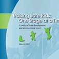 Raising Safe Kids: One Stage at a Time (March, 2009)