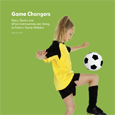 Game Changers: Stats, Stories and What Communities Are Doing to Protect Young Athletes (August 2013)